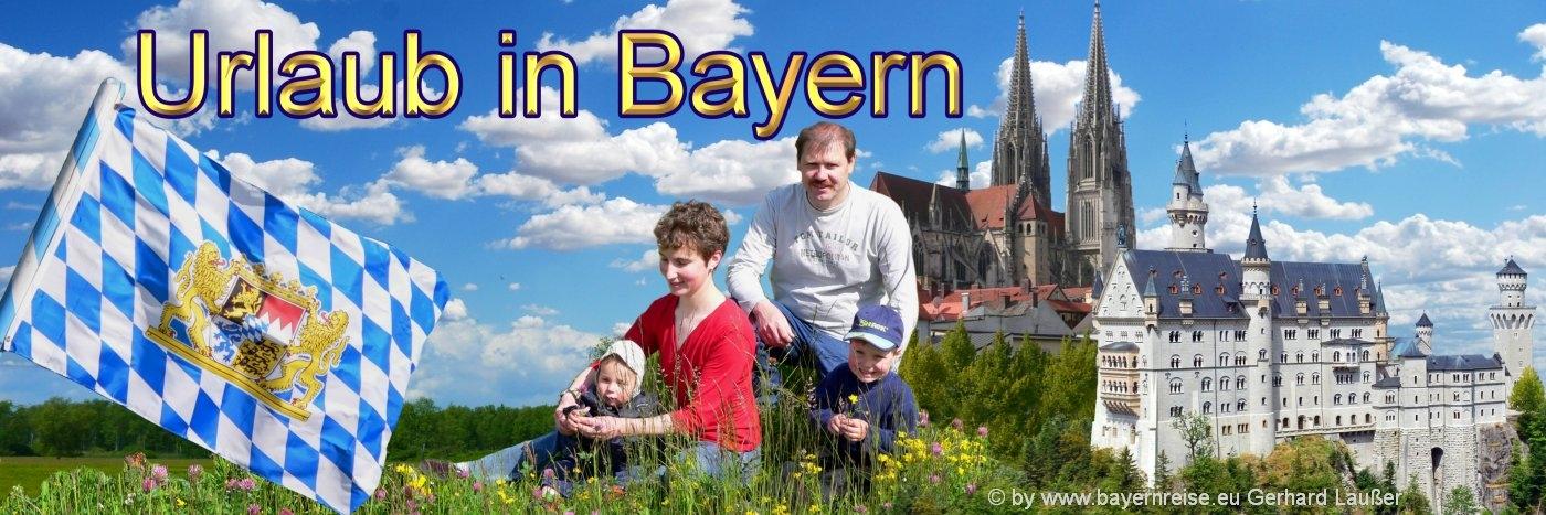 Reiseführer Bayern Ausflugsziele und Sehenswürdigkeiten