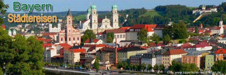 Bayerischer Wald Städtereisen in Bayern Ausflugsziele Passau